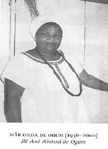 Iyalorixá Gildásia dos Santos e Santos, conhecida como Mãe Gilda de Ogum