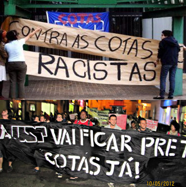"""Signs demonstrate how the issue of quotas has divided the country. in the past decade -  Top sign: """"Against racist quotas"""" Bottom sign: """"USP will get blacker! Quotas now!"""""""